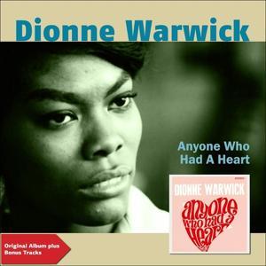 Anyone Who Has a Heart (Original Album Plus Bonus Tracks)