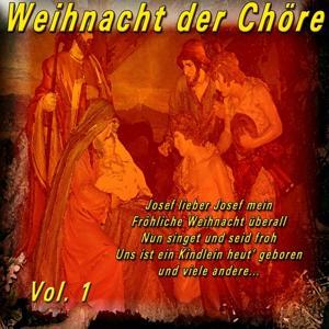 Weihnacht der Chöre, Vol. 1