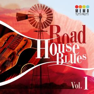 Road House Blues, Vol. 1
