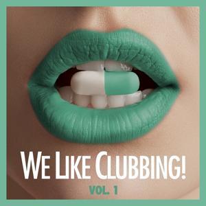 We Like Clubbing!, Vol. 1