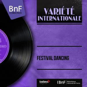 Festival Dancing (Mono version)