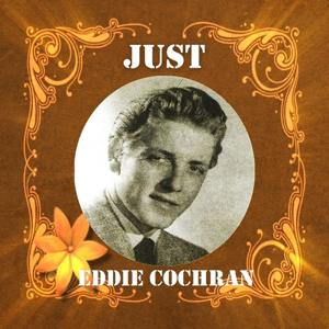 Just Eddie Cochran