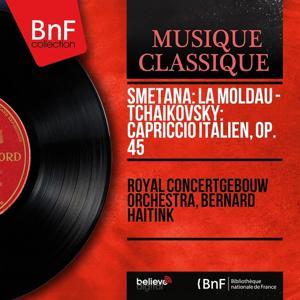 Smetana: La Moldau - Tchaikovsky: Capriccio italien, Op. 45 (Stereo Version)