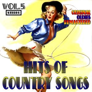 Hits of Country Songs, Vol. 5 (Original Oldies Remastered)