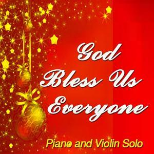 God Bless Us Everyone (Piano & Violin Solo)