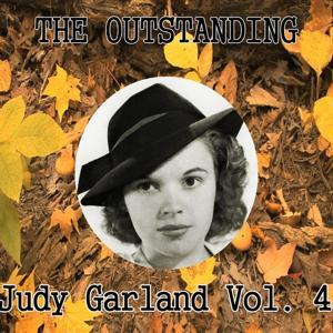 The Outstanding Judy Garland Vol. 4