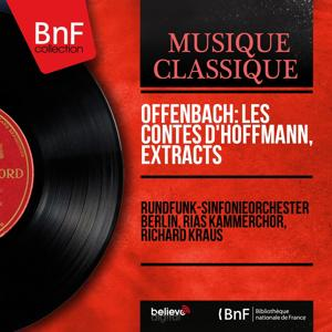 Offenbach: Les contes d'Hoffmann, Extracts (Mono Version)