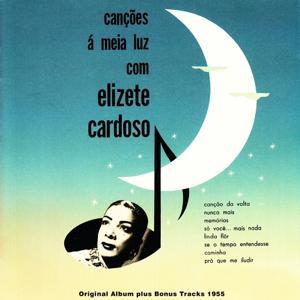 Cançòes à Meia Luz (Original Album Plus Bonus Tracks 1955)