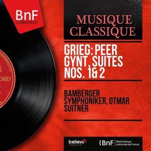 Grieg: Peer Gynt, Suites Nos. 1 & 2 (Mono Version)