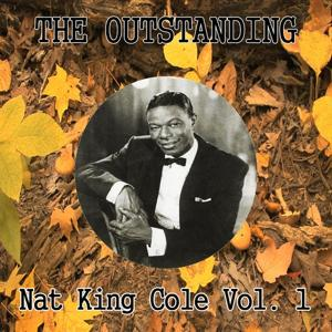 The Outstanding Nat King Cole Vol. 1