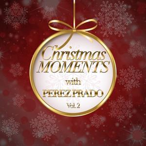 Christmas Moments With Perez Prado, Vol. 2