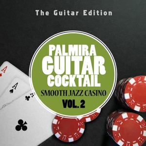 Smooth Jazz Casino, Vol. 2 (The Guitar Edition)