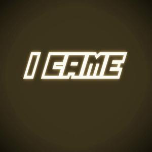 I Came (Concentration)