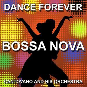 The Best Of Bossa Nova (Dance Forever)