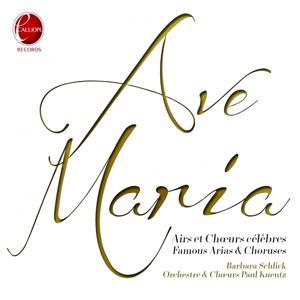Ave Maria: Airs et chœurs célèbres