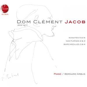 Dom Clément Jacob: Œuvres pour piano par Bernard Arbus