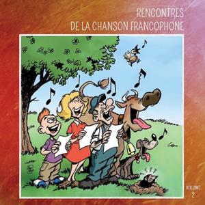 Rencontres de la chanson francophone, Vol. 2