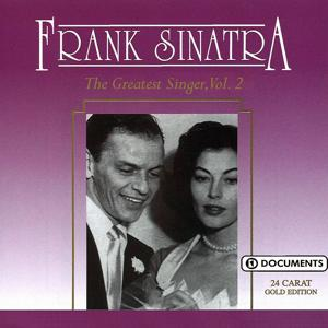 Frank Sinatra 2 - The Greatest Singer, Vol. 2
