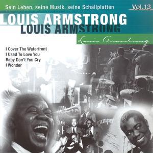 Louis Armstrong -Sein Leben, seine Musik, seine Schallplatten, Vol.13