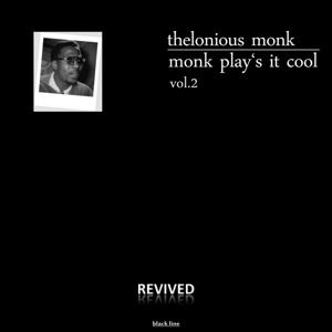 Monk Play's It Cool, Vol. 2