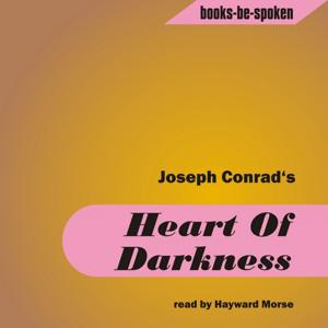 Heart of Darkness Read By Hayward Morse