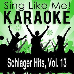 Schlager Hits, Vol. 13 (Karaoke Version)