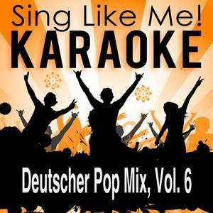 Deutscher Pop Mix, Vol. 6 (Karaoke Version)