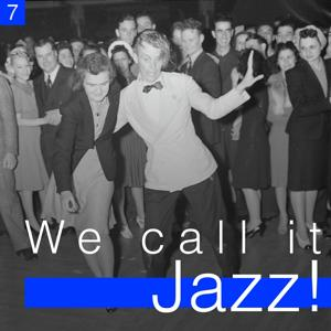 We Call It Jazz!, Vol. 7