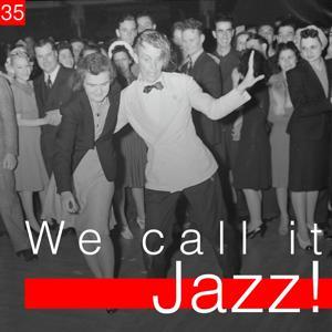 We Call It Jazz!, Vol. 35