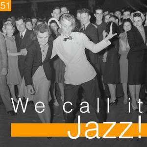 We Call It Jazz!, Vol. 51