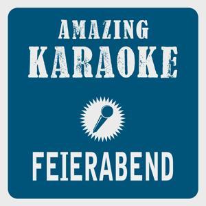 Feierabend (Karaoke Version) (Originally Performed By Peter Alexander)