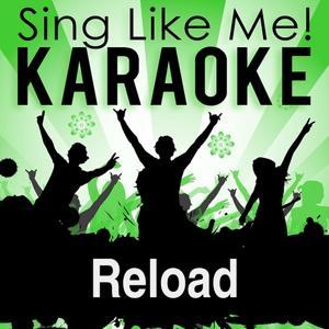 Reload (Vocal Radio Edit) (Karaoke Version)