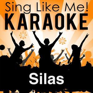 Silas (Karaoke Version) (Originally Performed By Christian Bruhn)