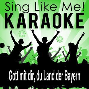 Gott mit dir, du Land der Bayern (Karaoke Version)