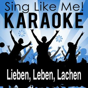 Lieben, Leben, Lachen (Karaoke Version)