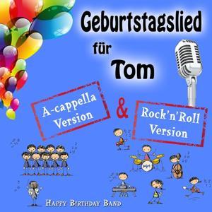 Geburtstagslied für Tom