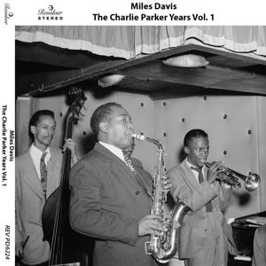 The Charlie Parker Years, Vol. 1