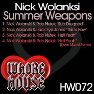 Nick Wolasnski Summer weapons