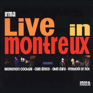 Irma Live in Montreux (Live in Montreaux)