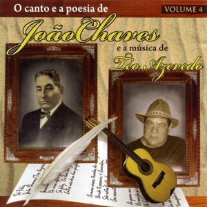 O Canto e a Poesia de João Chaves e a Música de Téo Azevedo, Vol. 4