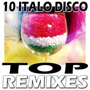10 Italo Disco Top Remixes