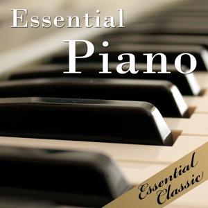 Essential Piano: Best Piano Classics