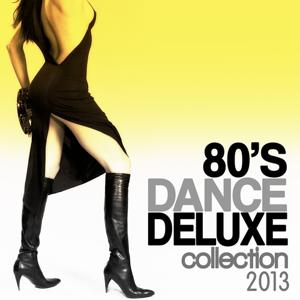 80's Dance Deluxe Collection 2013
