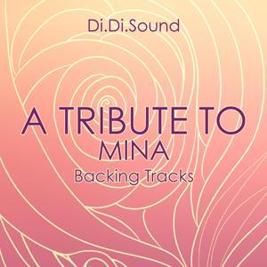 A tribute to mina (Backing Tracks)