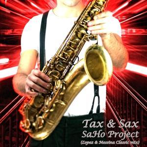 Tax & Sax (Lopez & Messina Classic Mix)