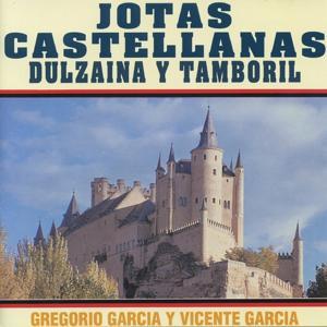 Jotas Castellanas : Dulzaina y Tamboril