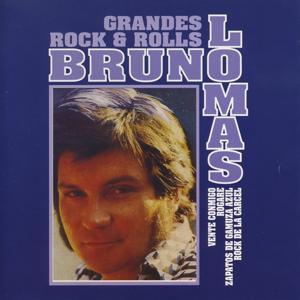 Grandes Rock & Rolls : Bruno Lomas