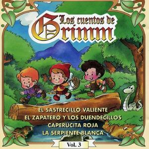Los Cuentos de Grimm, Vol. 3