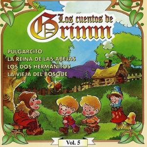 Los Cuentos de Grimm,  Vol. 5