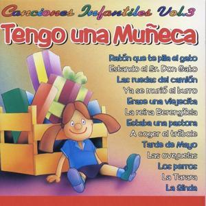 Canciones Infantiles, Vol.3: Tengo una Muñeca